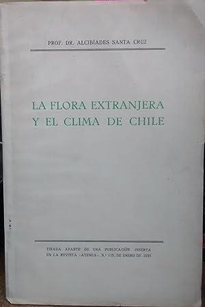 La flora extranjera y el clima en chile: Santa Cruz, Alcibíades