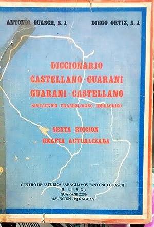 Dicionario Castellano - Guaraní / Guaraní - Castellano. Sintáctico - ...