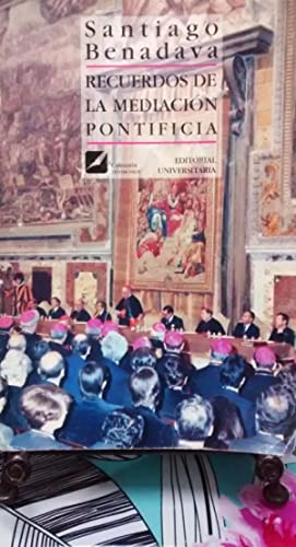 Recuerdos de la Mediación Pontificia ( 1878: Benadava, Santiago