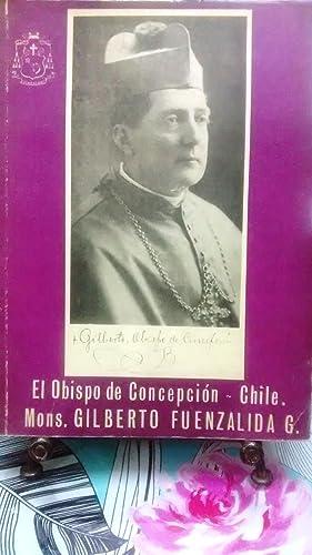 Recuerdos de Monseñor Gilberto Fuenzalida Guzmán Obispo: Fuenzalida Morandé, Joaquín