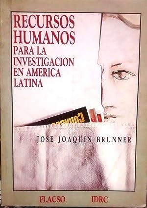Recursos humanos para la investigación en América: Brunner, José Joaquín
