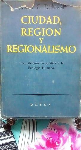 Ciudad, Región y Regionalismo. Contribución geográfica a la ecología ...