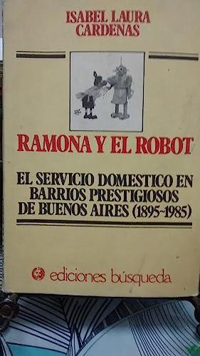Ramona y el robot. El servicio doméstico: Cárdenas, Isabel Laura