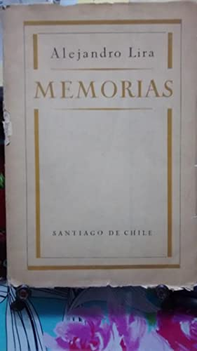 Memorias: Lira y Lira Alejandro