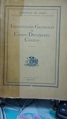 Instrucciones Generales al Cuerpo Diplomático Chileno