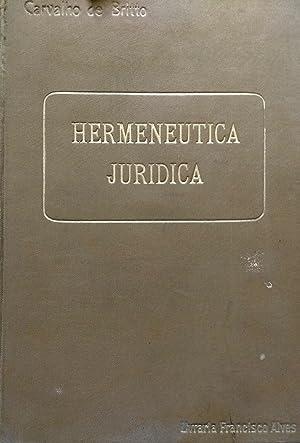 Systema de Hermenéutica Jurídica ( Logica de: Ramos Carvalho de