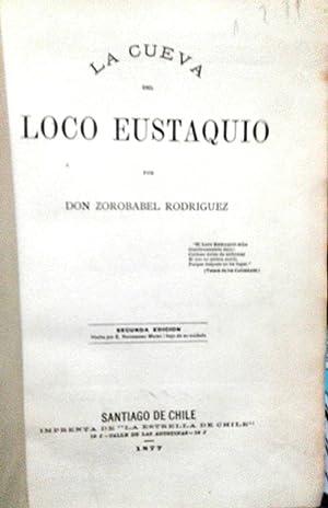 La cueva del loco Eustaquio: Rodríguez, Zorobabel (1839 - 1901)