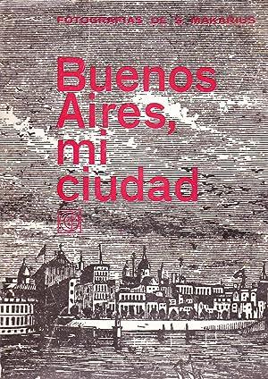 Buenos Aires, mi ciudad: Makarius, Sameer- Llanes