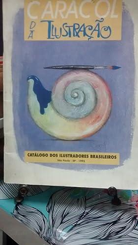 Caracol da Ilustracao. Catálogo dos ilustradores brasileiros.