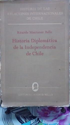 Historia diplomática de la independencia de Chile: Montaner Bello, Ricardo