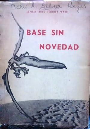 Base sin novedad: Schmidt Prado, Hugo