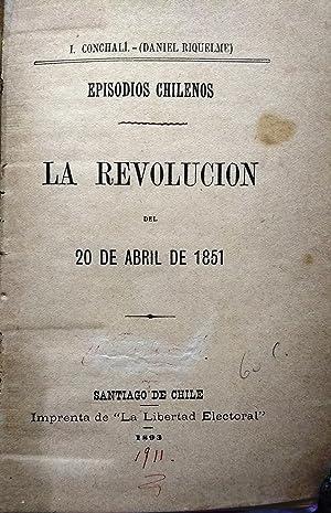 La revolución del 20 de abril de 1851: Conchalí, I. ( Daniel Riquelme )