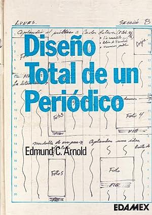 Diseño Total de un Periódico: Arnold, Edmund C.