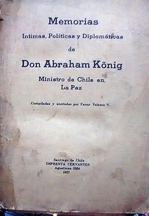 Memorias íntimas, políticas y diplomáticas de Don: König, Abraham (