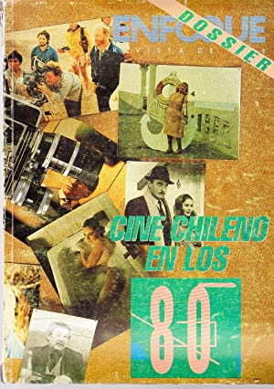 Revista Enfoque. Cine Chileno en los 80.: Aliaga, Ignacio, Briceño,