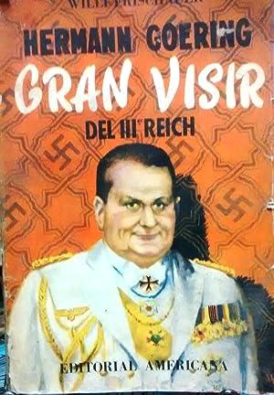 Hermann Goerig. Gran visir del 3er. Reich. Traducción del ingles de Mario a.Marino. Portada de ...