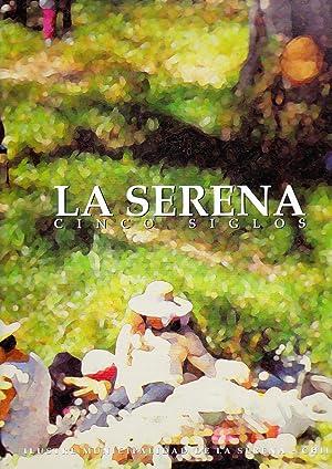 La Serena Cinco Siglos: Mendoza, Marcelo- Carrasco, Silvia-Marras, Sergio