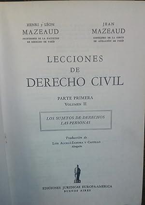Lecciones de Derecho Civil. Parte Primera. Vol II : Los sujetos de derechos. Las personas: Mazeaud,...