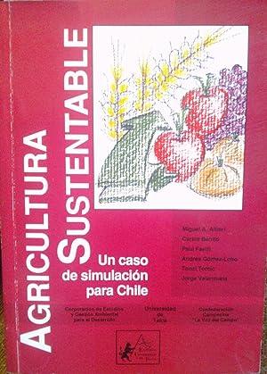 Agricultura sustentable. Un caso de simulación para: Altieri , Miguel