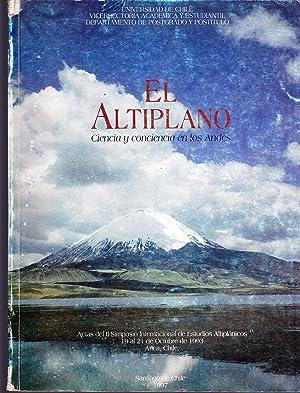 El Altiplano Ciencia y Conciencia en los Andes. Actas del II Simposio Internacional de Estudios ...