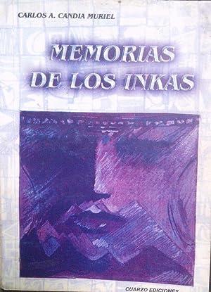 Memorias de los inkas: Candia Muriel, Carlos