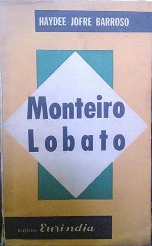 Monteiro Lobato. Trayectoria de una fidelidad: Jofré Barroso, Haydée