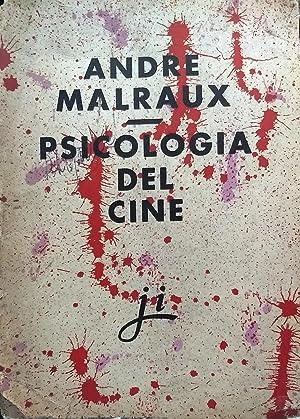 Psicología del cine ; seguido de El: Malraux, André (