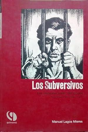 """Los Subversivos. Las maquinaciones del poder """" república """" de Chile, 1920: Lagos ..."""
