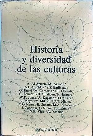 Historia y diversidad de las culturas: A. Al-Azmeh. (et al )