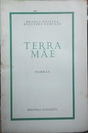 Terra Mae. Poemas: Bagueira Sampaio, Branca