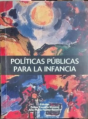 Políticas públicas para la infancia: Cousiño Donoso, Felipe - Foxley Rioseco, Ana ...