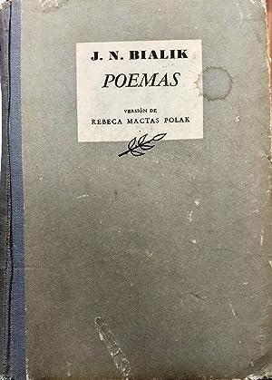 Poemas. Versión de Rebeca Mactas Polak: Najman Bialik, Jaim ( 1873 - 1934 )