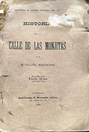 Historia de la calle de Las Monjitas: Vicuña Mackenna, Benjamín ( 1831 - 1886 )