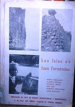Las isla de Juan Fernández. Historia - Arqueología y Antropología de la Isla Robinson Crusoe: ...