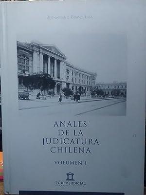 Anales de la Judicatura Chilena. Durante cuatro siglos, por mí habla el Derecho. 2 Vols.: ...
