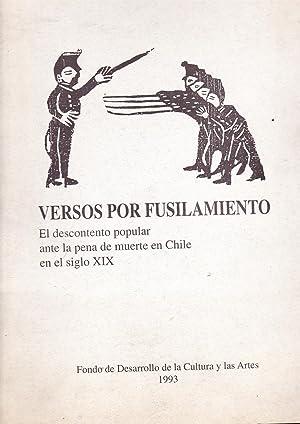 Versos por Fusilamiento. El Descontento Popular ante la Pena de Muerte en Chile en el S.XIX: ...