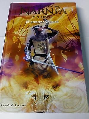 Las Crónicas de Narnia: El Príncipe Caspian: C. S. Lewis