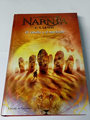 Las Crónicas de Narnia: El Caballo Y: C.S. Lewis