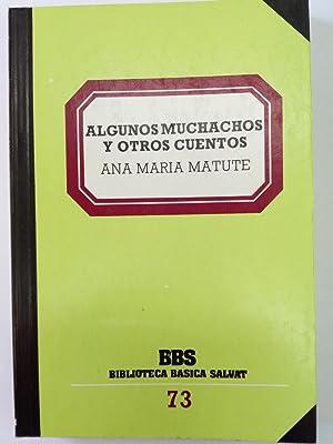 Algunos muchachos y otros cuentos: Ana María Matute