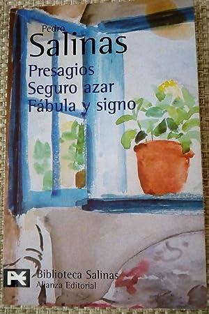 Presagios / Seguro azar / Fábula y: Pedro Salinas