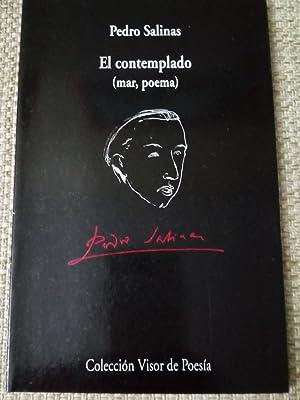 El contemplado (mar, poema): Pedro Salinas