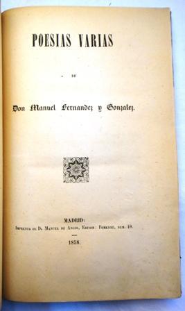 Poesías varias de Manuel Fernández y González: Fernández y González,
