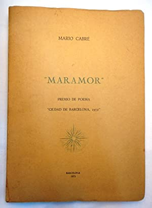 """Maramor (Premio de Poesía """"Ciudad de Barcelona,: Cabré, Mario"""