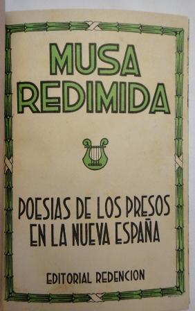 MUSA REDIMIDA - POESIAS DE PRESOS EN LA NUEVA ESPAÑA
