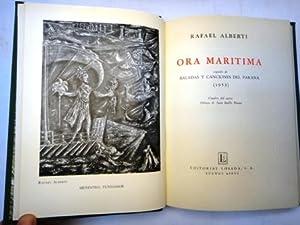 ORA MARÍTIMA. Seguido de Baladas y Canciones: Alberti, Rafael