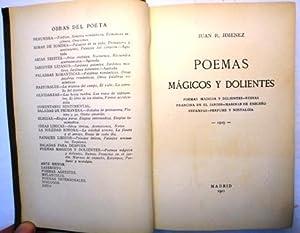 POEMAS MÁGICOS Y DOLIENTES. Poemas mágicos y: Jiménez, Juan Ramón