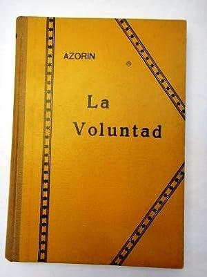 LA VOLUNTAD: Azorín
