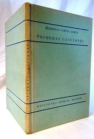 PRIMERAS CANCIONES: García Lorca, Federico