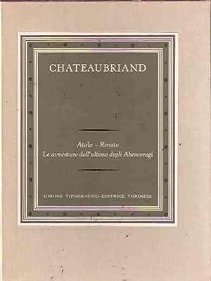 ATALA - RENATO - LE AVVENTURE DELL'ULTIMO: DE CHATEAUBRIAND F.R.
