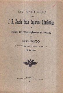 LIV ANNUARIO DELLA I.R. SCUOLA REALE SUPERIORE: AA.VV.
